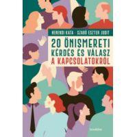 20 önismereti kérdés és válasz a kapcsolatokról