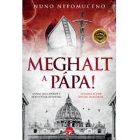 Meghalt a pápa!