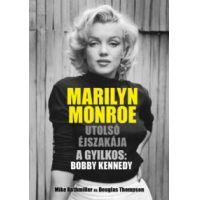 Marilyn Monroe utolsó éjszakája