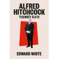 Alfred Hitchcock tizenkét élete