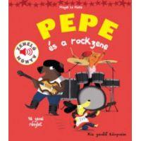 Pepe és a rockzene - Zenélő könyv