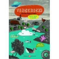 Tengerecki - kalandok Magyarországon