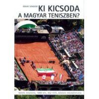 Ki kicsoda a magyar teniszben