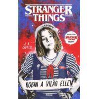 Stranger Things - Robin a világ ellen