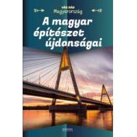 A magyar építészet újdonságai