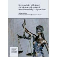 Uniós polgári eljárásjogi vívmányok a társadalmi fenntarthatóság szolgálatában