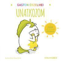 Gaston érzelmei - Unatkozom