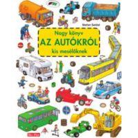 Nagy könyv az autókról kis mesélőknek