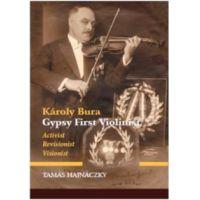 Károly Bura Gypsy First Violinist