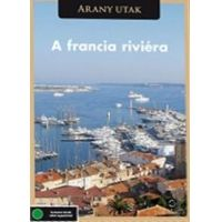 Arany utak: A francia riviéra (DVD)