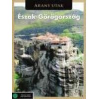 Arany utak - Észak-Görögország (DVD)