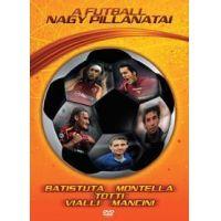 A futball nagy pillanatai (Batistuta, Montella, Totti, Vialli, Mancini) (DVD)