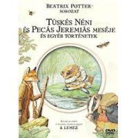 Beatrix Potter sorozat 3. - Tüskés Néni és Pecás Jeremiás meséje (DVD)