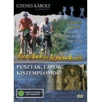 Kerekek és lépések III. - Puszták, lápok, kistemplomok (DVD)