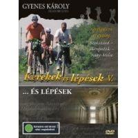 Kerekek és lépések V. - Szekszárd - Sárospatak (DVD)