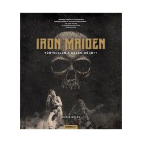 Iron Maiden - Történelem a dalok mögött