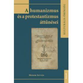 A humanizmus és a protestantizmus áttűnései