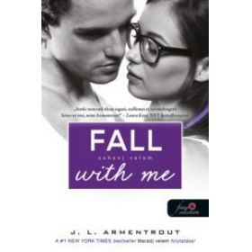 Fall with Me - Zuhanj velem