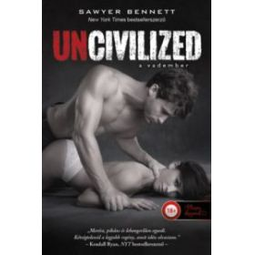 Uncivilized - A vadember