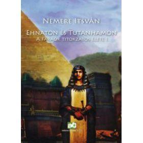 Ehnaton és Tutanhamon