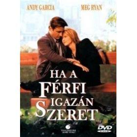 Ha a férfi igazán szeret (DVD)