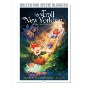 Egy troll New Yorkban (DVD)