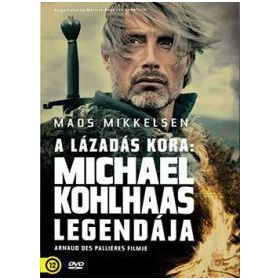 A lázadás kora: Michael Kohlhaas legendája (DVD)