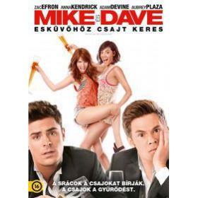 Mike és Dave esküvőhöz csajt keres (DVD)