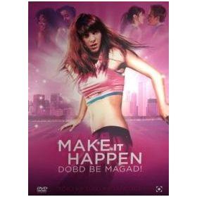 Make It Happen - Dobd be magad! (DVD)