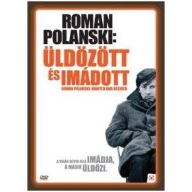 Roman Polanski - Az elítélt géniusz (Vágyott és üldözött) (DVD)