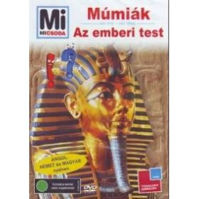 Mi micsoda: Múmiák - Emberi test (DVD)