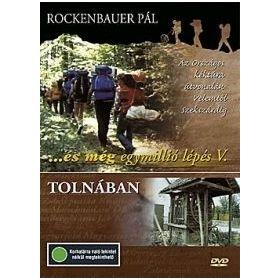 És még egymillió lépés V. - Tolnában (DVD)